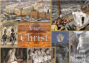 La Vie du Christ par James Tissot